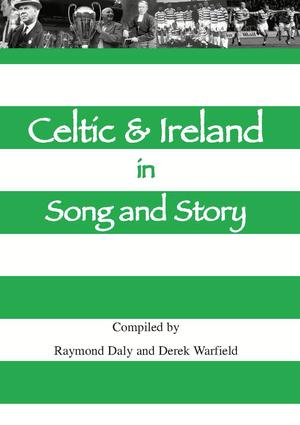Celtic & Ireland in Song and Story