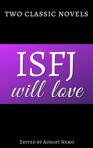 Two classic novels ISFJ will love