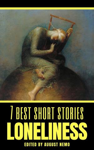 7 best short stories: Loneliness