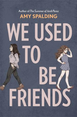 We Used to Be Friends