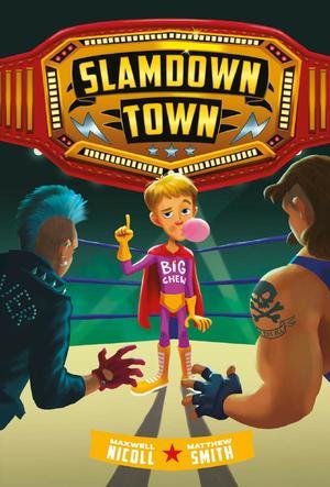 Slamdown Town (Slamdown Town Book 1)