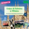 PONS Hörbuch Italienisch: Colpo di fulmine a Milano
