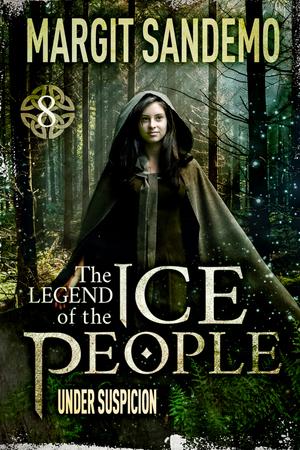 The Ice People 8 - Under Suspicion