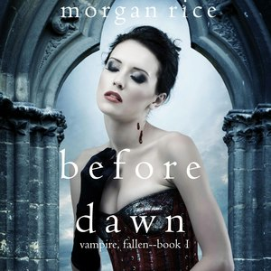 Before Dawn (Vampire, Fallen-Book 1)