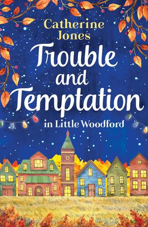 Trouble and Temptation in Little Woodford