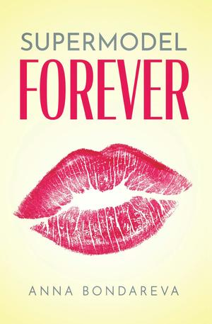 Supermodel Forever