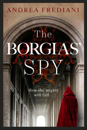 The Borgias' Spy