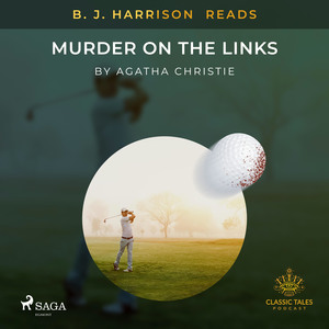 B. J. Harrison Reads Murder on the Links
