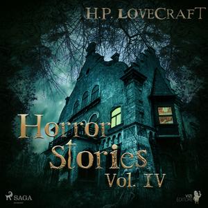 H. P. Lovecraft - Horror Stories Vol. IV