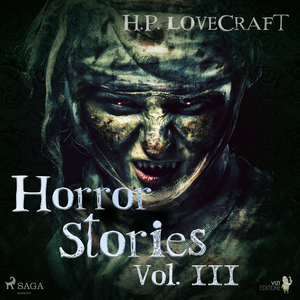 H. P. Lovecraft - Horror Stories Vol. III