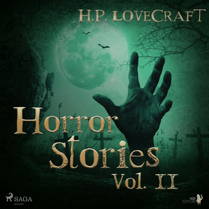 H. P. Lovecraft - Horror Stories Vol. II