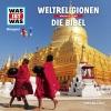 Was-ist-was - Weltreligionen - Die Bibel