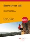 Vergrößerte Darstellung Cover: Startschuss Abi 2015/2016. Externe Website (neues Fenster)