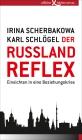 Vergrößerte Darstellung Cover: Der Russland-Reflex. Externe Website (neues Fenster)