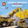 Was-ist-was - Bagger & Traktoren - Mechanik