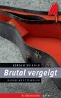 Vergrößerte Darstellung Cover: Brutal vergeigt. Externe Website (neues Fenster)