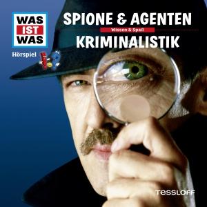 Was-ist-was - Spione & Agenten - Kriminalistik