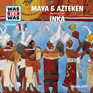 Was-ist-was - Maya & Azteken - Inka