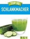Top 50 Schlankmacher