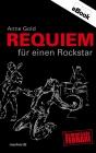 Vergrößerte Darstellung Cover: Requiem für einen Rockstar. Externe Website (neues Fenster)
