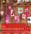 Das Weihnachtsdeko-Buch