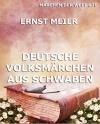Deutsche Volksmärchen aus Schwaben