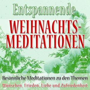 Entspannende und Besinnliche Weihnachts-Meditationen