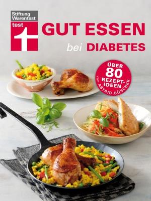 Gut essen bei Diabetes