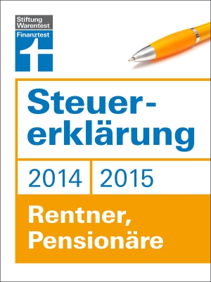 Steuererklärung 2014/2015 - Rentner, Pensionäre