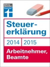 Steuererklärung 2014/2015 - Arbeitnehmer, Beamte