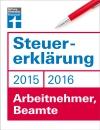 Vergrößerte Darstellung Cover: Steuererklärung 2015/2016 - Arbeitnehmer, Beamte. Externe Website (neues Fenster)