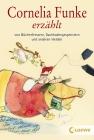Vergrößerte Darstellung Cover: Cornelia Funke erzählt von Bücherfressern, Dachbodengespenstern und anderen Helden. Externe Website (neues Fenster)