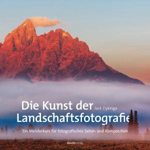 Die Kunst der Landschaftsfotografie