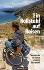Ein Rollstuhl auf Reisen