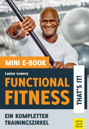 Functional Fitness - That's it! (Mini-E-Book)