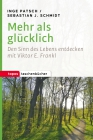 Vergrößerte Darstellung Cover: Mehr als glücklich. Externe Website (neues Fenster)