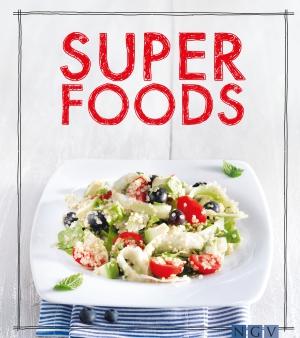 Superfoods - das Kochbuch