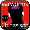 earworms - Chinesisch Vol. 1