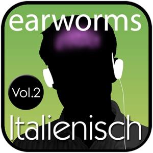 earworms - Italienisch Vol. 2