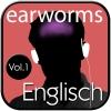 earworms - Englisch Vol. 1
