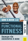 Functional Fitness - That's it! Mini-E-Book 2.0
