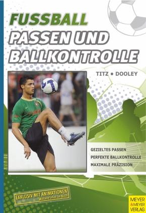 Fußball - Passen und Ballkontrolle
