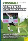 Vergrößerte Darstellung Cover: Fußball - perfekte Schusstechniken. Externe Website (neues Fenster)