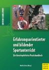Vergrößerte Darstellung Cover: Erfahrungsorientierter und bildender Sportunterricht. Externe Website (neues Fenster)