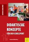 Didaktische Konzepte für den Schulsport