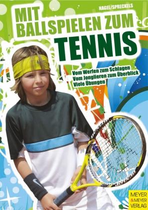 Mit Ballspielen zum Tennis