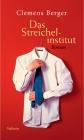 Vergrößerte Darstellung Cover: Das Streichelinstitut. Externe Website (neues Fenster)