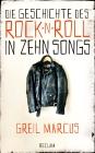Die Geschichte des Rock 'n' Roll in zehn Songs