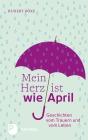 Mein Herz ist wie April