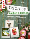 Vergrößerte Darstellung Cover: Trick 17 - Garten & Balkon. Externe Website (neues Fenster)